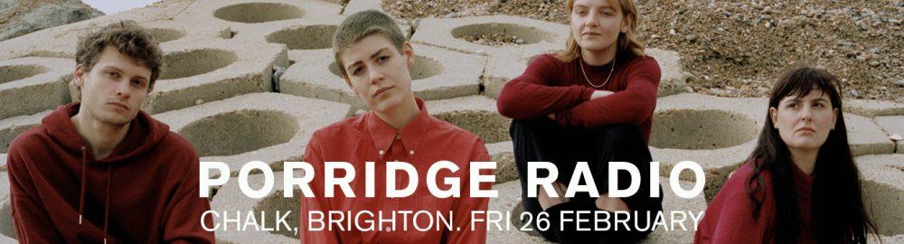 Porridge Radio Brighton