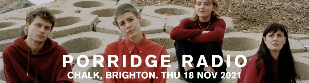 Porridge Radio Brighton